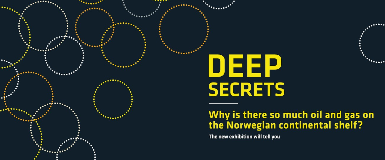 Deep secrets - new exhibition at the Norwegian Petroleum museum
